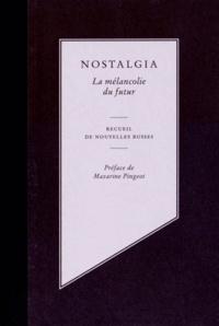 Serguei Nicolaïevitch et Natalia Turine - Nostalgia - La mélancolie du futur.