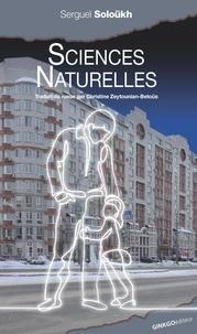 Sergueï Soloükh - Sciences naturelles.