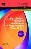 Serigne Bira Gueye - Algorithmique, structures des données et programmation Pascal et C++ - Tome 1.