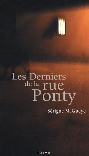 Sérigne M Gueye - Les Derniers de la rue Ponty.