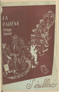 Sérillac - La Padène - Village gascon.