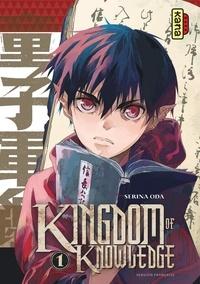 Serina Oda - Kingdom of knowledge, tome 1.