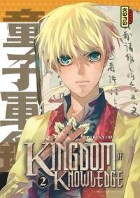 Serina Oda - Kingdom of knowledge, tome 2.