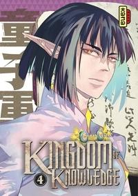 Serina Oda - Kingdom of knowledge - Tome 4.