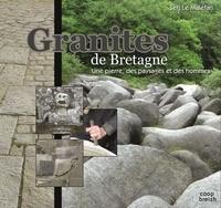 Serj Le Maléfan - Granites de Bretagne - Une pierre, des paysages et des hommes.