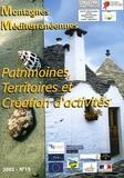 Pierre-Antoine Landel - Montagnes méditerranéennes N° 15, Juillet 2002 : Patrimoines, territoires et création d'activités.