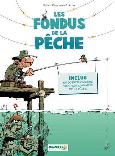 Les fondus de la pêche