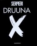 Serpieri - Druuna X.