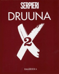 Serpieri - Druuna X - Tome 2.