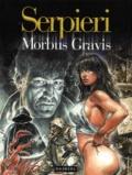 Serpieri - Morbus Gravis.