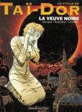 Serrano et  Rodolphe - Le cycle de Taï-Dor Tome 4 : La veuve noire.