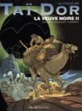 Serrano et  Rodolphe - Le cycle de Taï-Dor Tome 5 : La veuve noire 2.