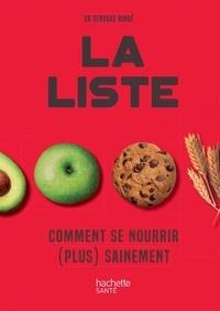Servaas Bingé - La liste - Comment se nourrir (plus) sainement.