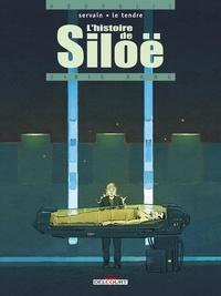 Servain et Serge Le Tendre - L'histoire de Siloë Tome 3 : Big bang.