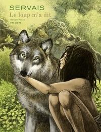 Servais - Le loup m'a dit - tome 1 - Le loup m'a dit T1/2.