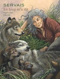 Servais - Le loup m'a dit 2 : Le loup m'a dit - Tome 2.
