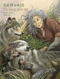 Servais - Le loup m'a dit - Tome 2.
