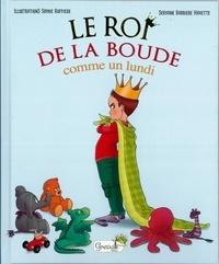 Servane Barrière-Havette et Sophie Ruffieux - Le roi de la boude - Comme un lundi.