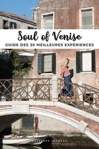 Servane Giol et Thomas Jonglez - Soul of Venise - Guide des 30 meilleures expériences.