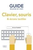 Servane Heudiard - Guide de prise en main clavier, souris et écrans tactiles.