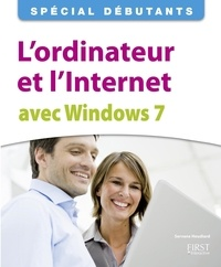Servane Heudiard - L'ordinateur et l'Internet avec Windows 7.