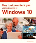 Servane Heudiard - Le grand manuel de Windows 10.