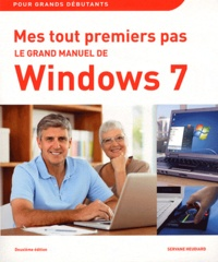 Servane Heudiard - Le grand manuel de Windows 7.