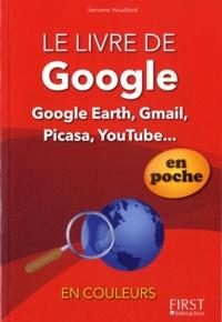 Servane Heudiard - Le livre Google en poche.