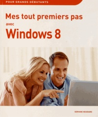 Servane Heudiard - Mes tout premiers pas avec Windows 8.