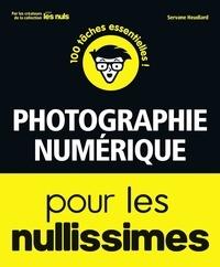 Servane Heudiard - Photographie numérique pour les nullissimes.