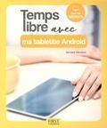 Servane Heudiard - Temps libre avec ma tablette Android.