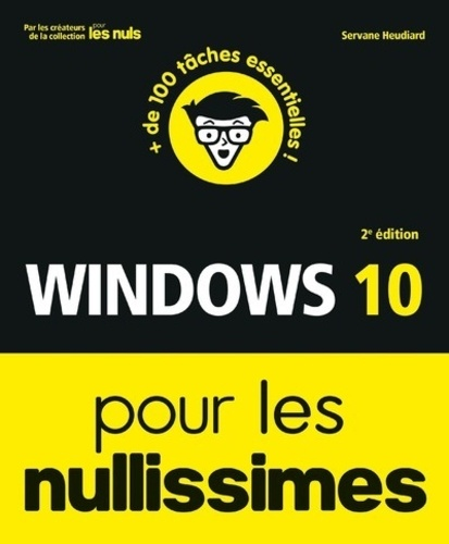 Windows 10 pour les nullissimes 2e édition