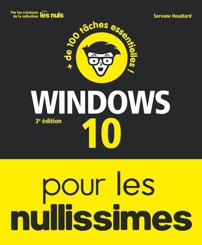 Windows 10 pour les nullissimes 3e édition