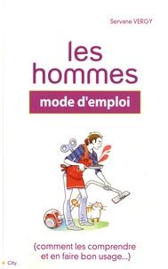 Servane Vergy - Les hommes - Mode d'emploi.