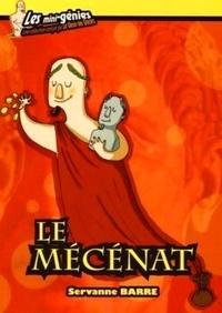 Servanne Barre - Le mécénat.