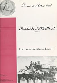 Service Éducatif des Archives et Michel Fournier - Une communauté urbaine, Béziers.