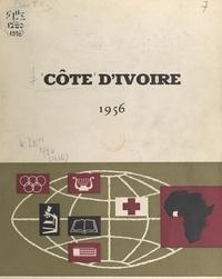 Service de documentation écono - Côte d'Ivoire 1956 - Un développement social sans précédent.
