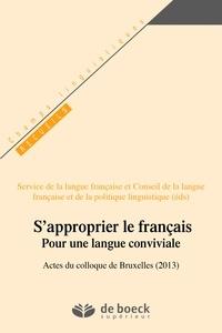 Service de la Langue Française Et - S'approprier le français - Pour une langue conviviale (OPALE).