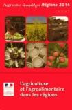 Service de la statistique - L'agriculture et l'agroalimentaire dans les régions.