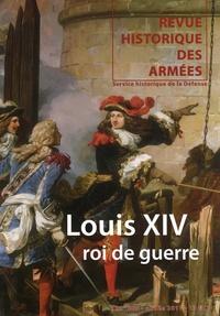 Frédéric Guelton - Revue historique des armées N° 263, 2e trimestre : Louis XIV, roi de guerre.
