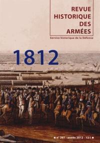 Jean-François Brun - Revue historique des armées N° 267, 2e trimestre : 1812.