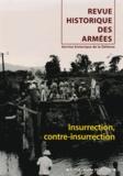 Edouard Ebel - Revue historique des armées N° 268, 3e trimestre : Insurrection, contre-insurrection.