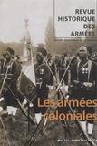 Boris Lesueur - Revue historique des armées N° 271, 2e trimestre : Les armées coloniales.