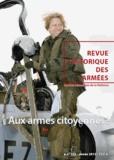 Service historique Armée Terre - Revue historique des armées N° 272, 3e trimestre : Aux armes citoyennes !.