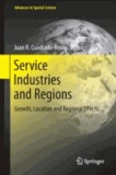 Service Industries and Regions - Growth, Location and Regional Effects.