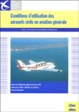 Service info aéronautique - Conditions d'utilisation des aéronefs civils en aviation générale.