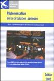 Service info aéronautique - Règlementation de la circulation aérienne RCA 4 - Compatibilité des règles applicables à la circulation aérienne générale et à la circulation aérienne militaire.