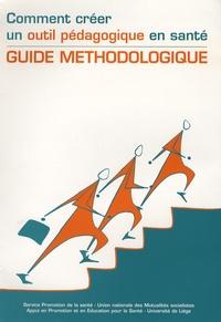 Comment créer un outil pédagogique en santé - Guide méthodologique.pdf