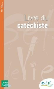 Services diocésains de Rennes - Livre du catéchiste 13-15 ans.