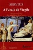 Servius - A l'école de Virgile - Commentaire à l'Enéide Livre I.